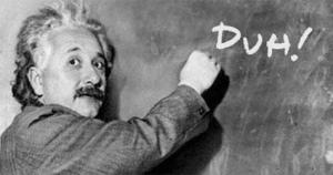 Duh Einstein